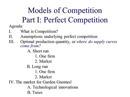 Models of Competition Part I: Perfect Competition
