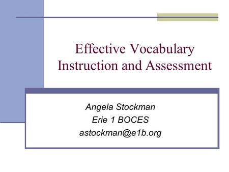 Effective Vocabulary Instruction and Assessment