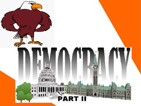 Types of Democratic Systems Democracy, like all political systems, is based on an identifiable ideology. This ideology is common to all modern democracies.