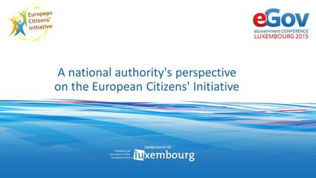 A national authority's perspective on the European Citizens' Initiative.