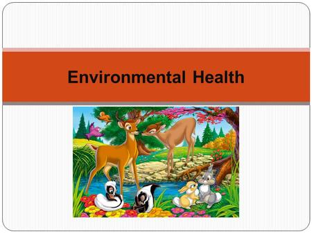 Environmental Health. Environment  Renewable resources  is a natural resource with the ability to reproduce through biological or natural processes.
