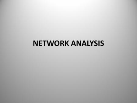 NETWORK ANALYSIS. UNIT – I INTRODUCTION TO ELECTRICAL CIRCUITS: Circuit concept – R-L-C parameters Voltage and current sources Independent and dependent.