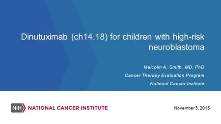Dinutuximab (ch14.18) for children with high-risk neuroblastoma