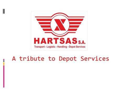A tribute to Depot Services. CONTENTS  MILESTONES  THE COMPANY  THE DEPOT  DEPOT SERVICES  CONTAINER CONTROL  DEPOT SECURE  CONTAINER HANDLING.