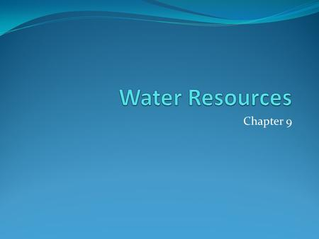 Chapter 9. Water as a Resource