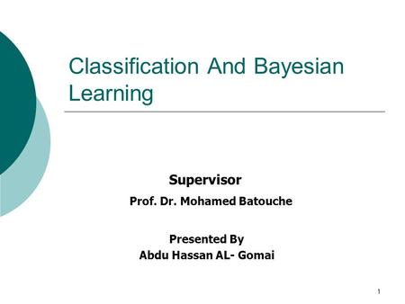 Classification And Bayesian Learning