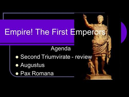 Empire! The First Emperors