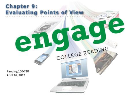 Reading 100-710 April 16, 2012. Turn in quizzes. Discuss Fact, Opinion, Bias.
