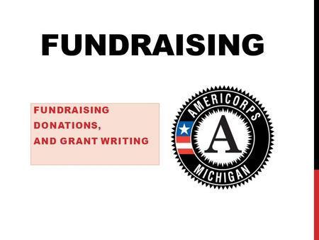 Fundraising Donations, and Grant Writing