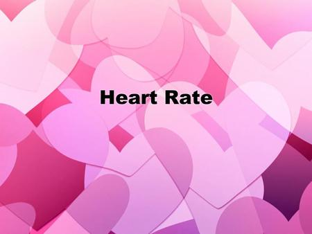 Heart Rate. What is Heart Rate (HR)? As simple as possible, your heart rate (HR) is the number of times your heart beats in one minute. How do you figure.