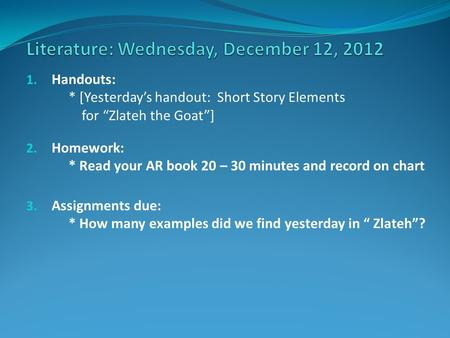 Literature: Wednesday, December 12, 2012