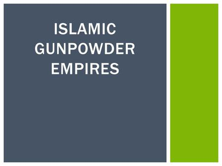 the gunpowder empires of the 16 17 Shah ismāīl i (1487-1524) is usually considered as the first leader of the safavid empire  with devoted support from his followers, in 1499 he led his army in a war of conquest in 1501, after the capture of tabriz, he assumed the title of shah of azerbaijan and declared his independence from the .