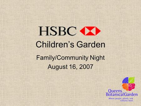 Children's Garden Family/Community Night August 16, 2007.