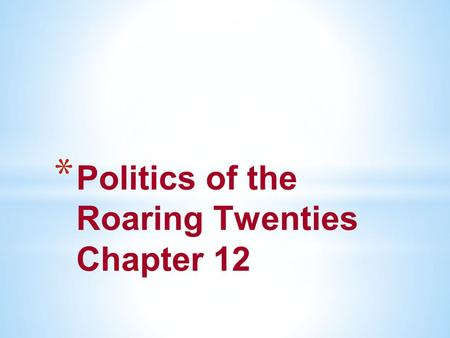 politics of the roaring twenties This week's fashion theme is roaring 20s: fur, feathers, and flappers   political cartoonist clifford berryman: fusing fashion and politics.