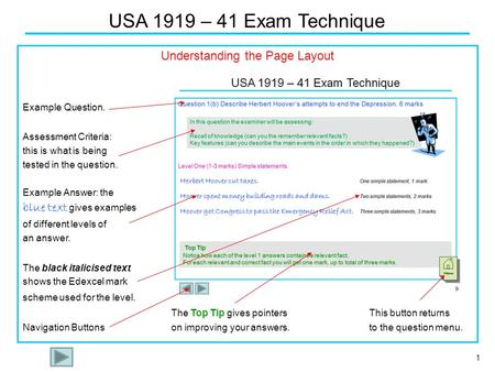 1 USA 1919 – 41 Exam Technique Understanding the Page Layout Example Question. Assessment Criteria: this is what is being tested in the question. Example.
