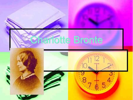 Charlotte Bronte. Charlotte Brontë 21 April 1816 – 31 March 1855) was an English novelist and poet, the eldest of the three Brontë sisters who survived.