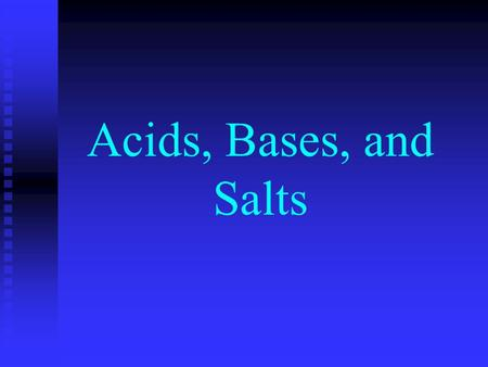 Acids, Bases, and Salts I. Properties of Acids n Sour taste n Change colors of acid-base indicators warm colors– turns litmus paper red n Some react.