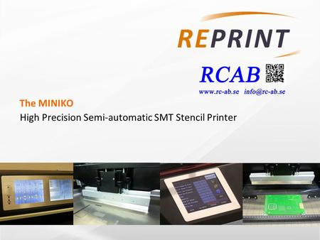 The MINIKO High Precision Semi-automatic SMT Stencil Printer.
