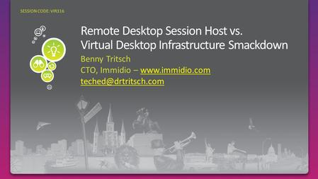 Benny Tritsch CTO, Immidio –  SESSION CODE: VIR316.