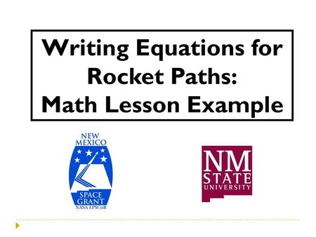Writing Equations for Rocket Paths: Math Lesson Example.