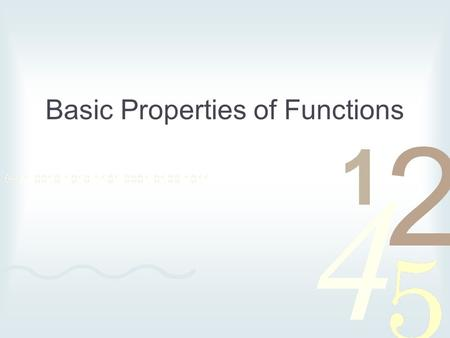 Basic Properties of Functions. Things I need you to know about functions How to do basic substitution and recognize points How to graph a function. Sometimes.