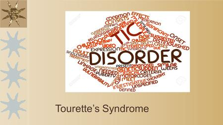 Tourette's Syndrome. What is a Tic? A tic is a problem in which a part of the body moves repeatedly, quickly, suddenly and uncontrollably Tics can occur.