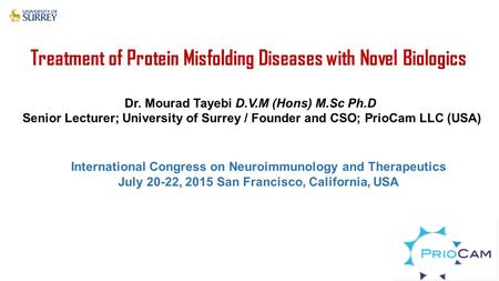 Treatment of Protein Misfolding Diseases with Novel Biologics