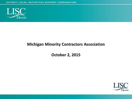 Michigan Minority Contractors Association October 2, 2015.
