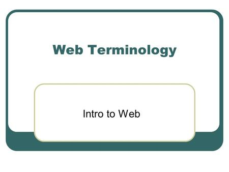 Web Terminology Intro to Web. North Lake College 2 by Sean Griffin HTML vs. XHTML HTML: Hypertext Markup Language XHTML: eXtensible Hypertext Markup Language.