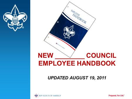 NEW ________ COUNCIL EMPLOYEE HANDBOOK UPDATED AUGUST 19, 2011.