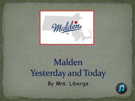 Malden Yesterday and Today