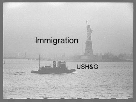 "Immigration USH&G. ""We hold these truths to be self-evident, that all men are created equal."" Thomas Jefferson, in the Declaration of Independence, 1776."