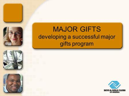 MAJOR GIFTS developing a successful major gifts program.