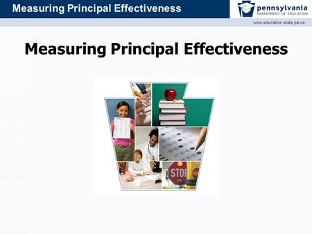 Www.education.state.pa.us Measuring Principal Effectiveness.