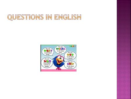Questions in English.