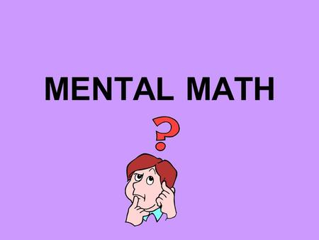 MENTAL MATH Subtracting Tens and Compensate Strategy: When subtracting numbers ending in 7, 8, or 9, round that number to the nearest tens and then add.