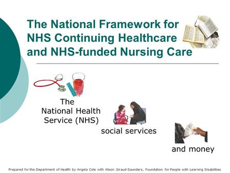The  National Health  Service (NHS) social services and money