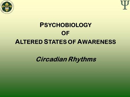 ALTERED STATES OF AWARENESS