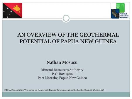 AN OVERVIEW OF THE GEOTHERMAL POTENTIAL OF PAPUA NEW GUINEA