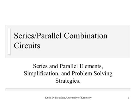 Series/Parallel Combination Circuits