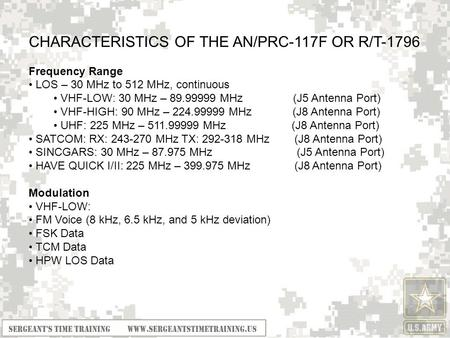 CHARACTERISTICS OF THE AN/PRC-117F OR R/T-1796