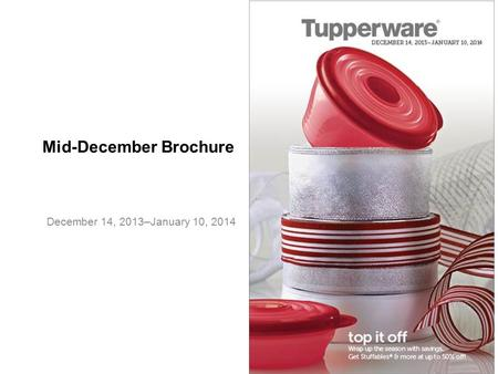 Mid-December Brochure December 14, 2013–January 10, 2014.