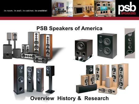 PSB Speakers of America Overview History & Research.