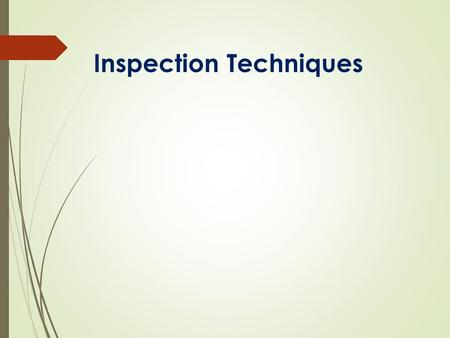 Inspection Techniques. ISO/IEC 17020:2012 Conformity assessment Requirements for the <strong>operation</strong> of various types of bodies performing inspection  ISO/IEC.