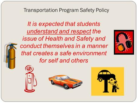 Transportation Program Safety Policy