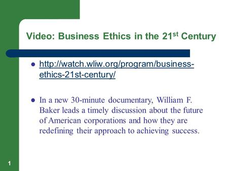 Video: Business Ethics in the 21st Century