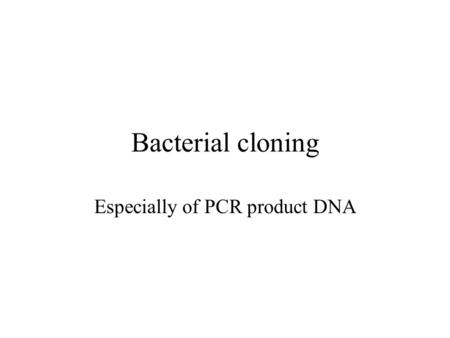 Especially of PCR product DNA