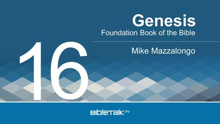 Foundation Book of the Bible Mike Mazzalongo Genesis 1 6.