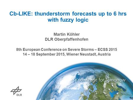 Cb-LIKE: thunderstorm forecasts up to 6 hrs with fuzzy logic