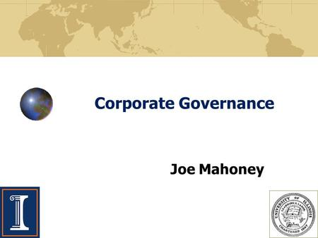Corporate Governance Joe Mahoney. Strategic Management and the Role of Business in Society The public stock company is the backbone of our economy. Four.